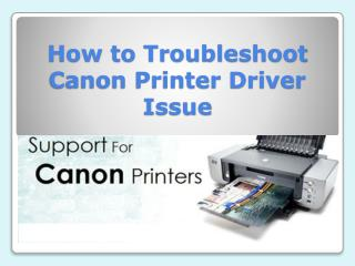 How to Troubleshoot Canon Printer Driver Issue