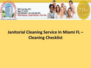 Janitorial Cleaning Service In Miami FL – Cleaning Checklist