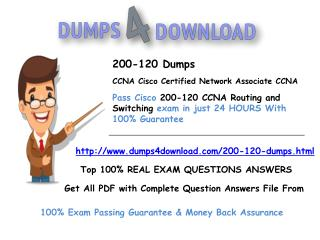 Latest 200-120 Exam Dumps | Dumps4Download.com