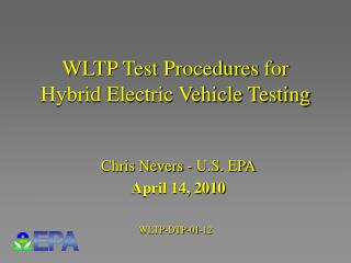 WLTP Test Procedures  for Hybrid Electric Vehicle Testing