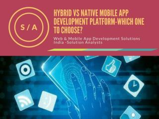 Hybrid vs Native Mobile App Development Platform-Which one to choose?