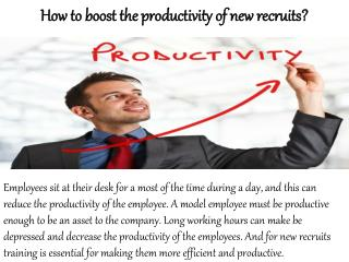 William Almonte NJ-How to boost the productivity of new recruits