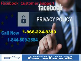 A Complete promise Is Provided By Dial @ 1-866-224-8319 Facebook Customer Support