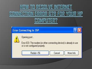 How to Resolve Internet Connection Error 678 for Your HP Computer?