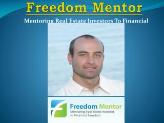 Freedom Mentor 3 Tips