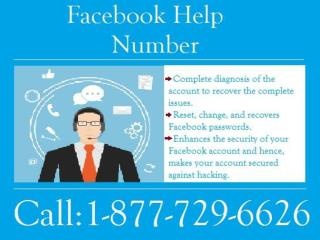 Facebook Phone Number 1-877-729-6626 Can Give You the Perfect Solution