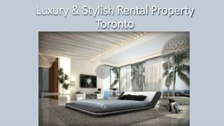 Luxury & Stylish Rental Property Toronto