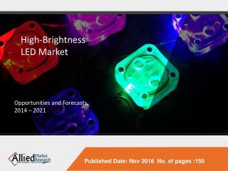 HB-LED Market to Reach $29 Billion Globally, by 2022