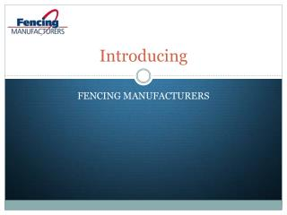 Introduction of Fencing Manufacturers