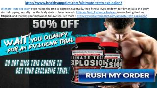http://www.healthsuppdiet.com/ultimate-testo-explosion/