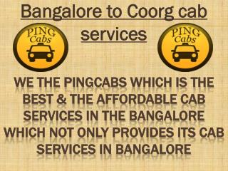 Cabs Bangalore To COORG