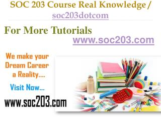 SOC 203 Course Real Tradition,Real Success / soc203dotcom