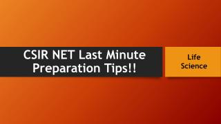CSIR NET Last Minute Preparation  Tips for Life Scince