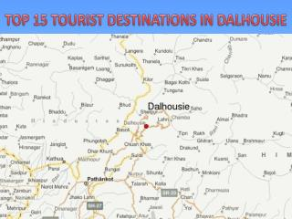Top 15 Tourist Destinations in Dalhousie