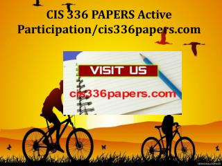 CIS 336 PAPERS Active Participation/cis336papers.com