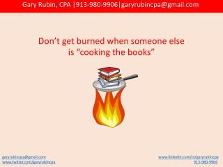 "Don't get burned when someone else is ""cooking the books"""