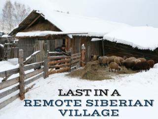 Last in a remote Siberian village