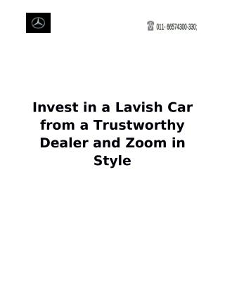 Invest in a Lavish Car from a Trustworthy Dealer and Zoom in Style