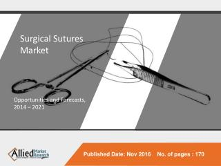Surgical Sutures Market Expected to Reach $5,255 Million, Globally by 2022