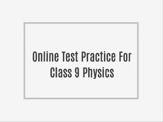 Online Test Practice For Class 9 Chemistry