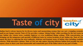 Discover most popular food in jaipur with Taste of City