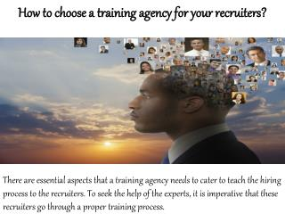 William Almonte Dui | How to choose a training agency for your recruiters