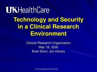 Technology and Security in a Clinical Research Environment