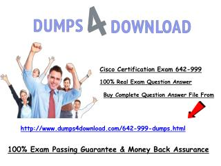 Get Latest 642-999 Cisco Exam Questions - Dumps4download.com