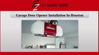 Garage Door Opener Installation In Houston