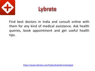 Best Dermatologist In Hyderabad - Lybrate
