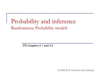 Probability and inference Randomness; Probability models