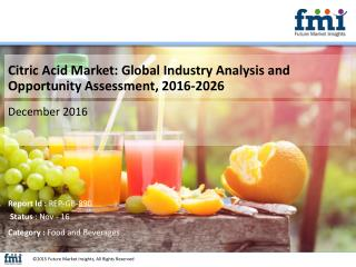 Citric Acid Market Value to US$ 4,494.8 Mn by 2026