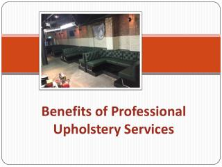 Benefits of Professional Upholstery Services