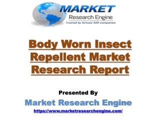 Body Worn Insect Repellent Market Worth US$ 376 Million by 2021