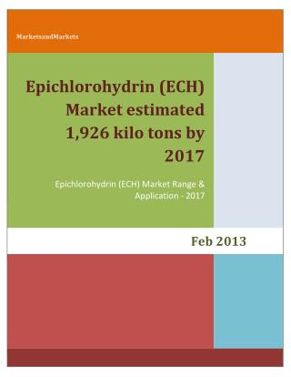 Epichlorohydrin (ECH) Market estimated 1,926 kilo tons by 2017