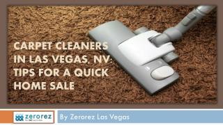 Carpet Cleaners In Las Vegas, NV Tips For A Quick Home Sale