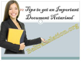 10 tips to get an important document notarised