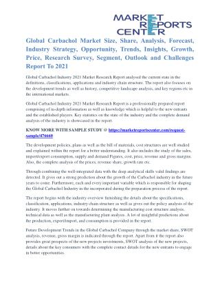 Carbachol Market Share, Growth, Opportunity And Global Industry Outlook To 2021