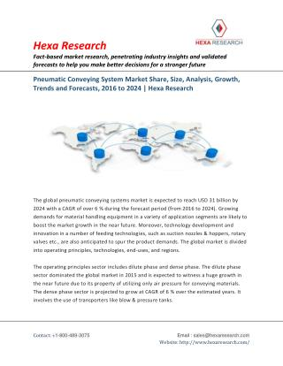 Pneumatic Conveying System Market Analysis, Size, Share, Growth, Industry Trends and Forecast to 2024 - Hexa Research