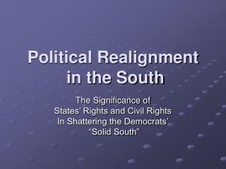 Political Realignment  in the South