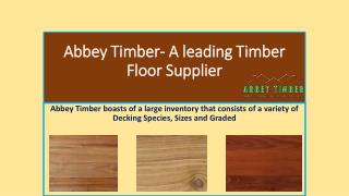 Abbey Timber- A leading timber floor supplier