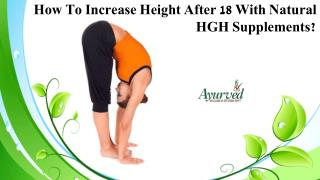 How To Increase Height After 18 With Natural HGH Supplements?