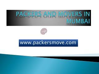 Best Packers and Movers in Mumbai @ 9821422116 packersmove.com