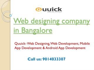 Web Designing Company in Bangalore, Website Design India,Quuick