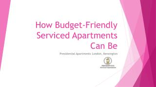 How Budget-Friendly Serviced Apartments Can Be