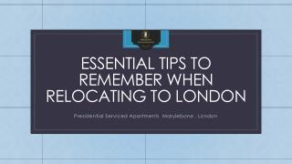Essential Tips to Remember when Relocating to London