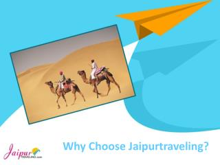 Why Choose Jaipurtraveling
