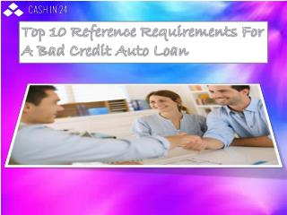 Top 10 Reference Requirements For A Bad Credit Auto Loan  Business & Economy Loans & Mortgages