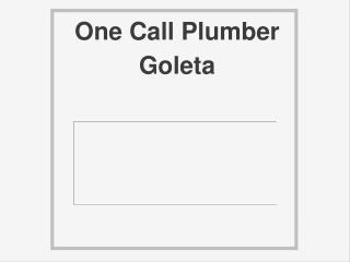 One Call Plumber Goleta