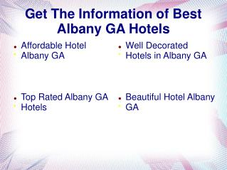 Get The Information of Best Albany GA Hotels